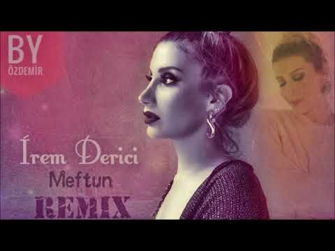 Irem Derici Meftun By Ozdemir Remix Movie Posters Movies Remix
