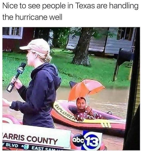 I live in Harris county and people do shit like this every hurricane lol