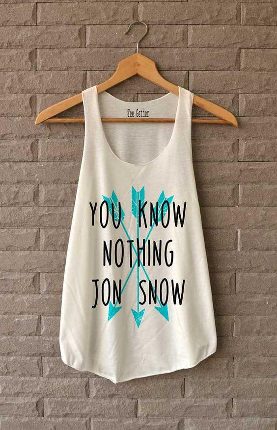 Vous ne savez rien Jon Snow chemise jeu de trône chemises Débardeur femme taille S M L