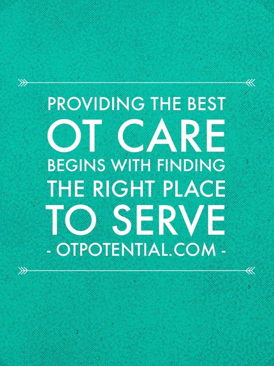 Providing the Best OT Care Begins with Finding the Right Place to