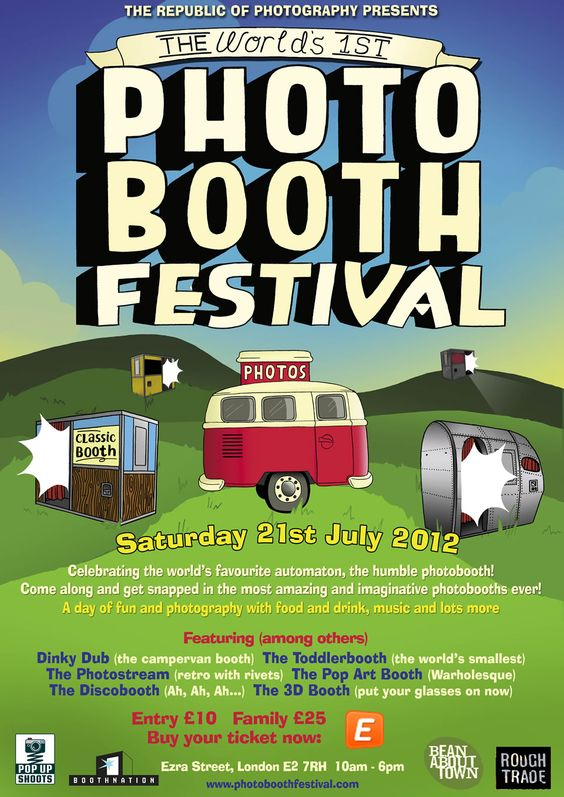 Boothnation presents - The World's 1st Photo Booth Festival! Who don't like photobooths!!  LONDON, UK - 21st July 2012