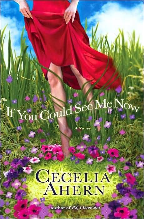 La Guardia de Los Libros : Si Pudieras Verme Ahora, Cecelia Ahern