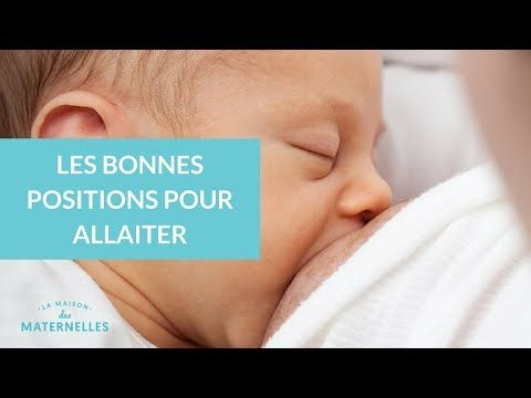 Les Bonnes Positions Pour Allaiter La Maison Des Maternelles Lmdm Youtube Position Allaitement Bebe Allaitement Maison Maternelle