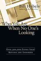 Who you are when no one's looking : choosing consistency, resisting compromise #Virtue January 2014