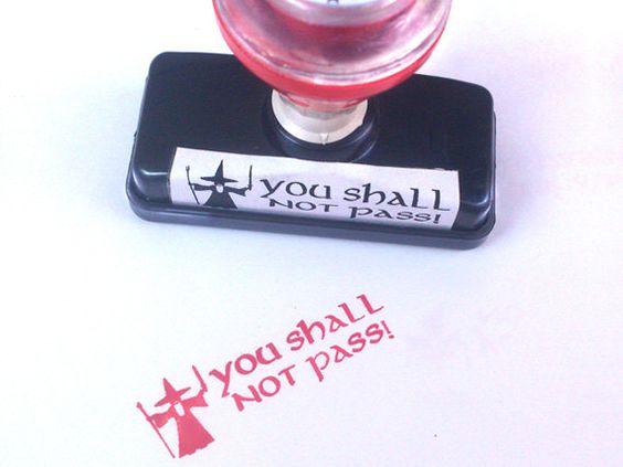 Un tampon «you shall not pass»