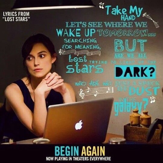 Lost Stars // Begin Again U003c33! Although I Dont Understand The Show