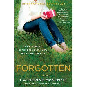 Forgotten: A Novel by Catherine McKenzie