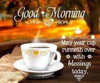 Good Morning Blessings Today