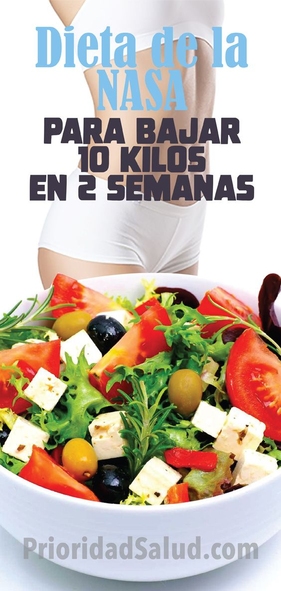 Dieta De La Nasa Para Adelgazar Rapidamente Con Resultados Positivos Perder 10 Kilos En 2 Healthy Eating Guidelines Healthy Travel Snacks Health And Nutrition