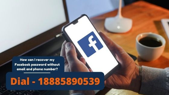 How Can I Recover My Facebook Password Without Email And Phone Number In 2020 Phone Numbers Phone Old Facebook