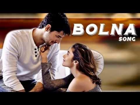 Bolna Kapoor Sons Sidharth Malhotra Alia Bhatt Fawad Khan Youtube Songs New Movie Song Bollywood Songs