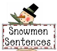 Snowmen sentences: Snowman Sentences, Winter Sentences, Sentences Winter, Complete Sentence, Snowmen Sentences, January Snowmen, Making Sentences