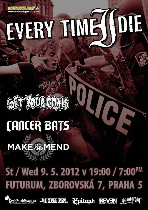 Every Time I Die, Cancer Bats, Set Your Goals a Make Do And Mend