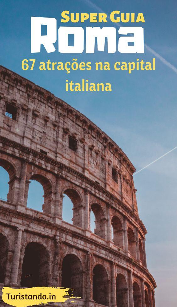 17fc4a022af3139e4845fe4490de9af3 Super Guia Roma: Roteiro com 67 atrações imperdíveis