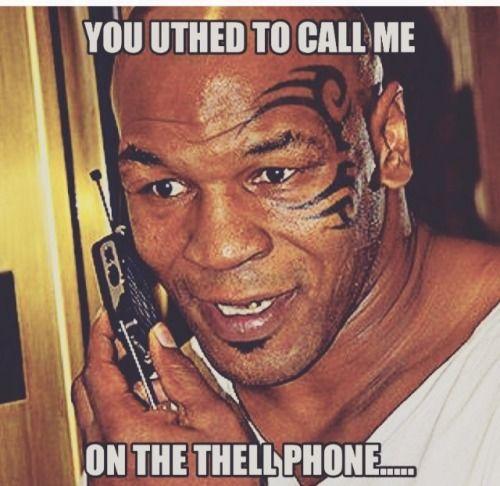 25 Mike Tyson Memes You Won T Get Enough Of Sayingimages Com Mike Tyson Memes Mike Tyson Funny Birthday Meme