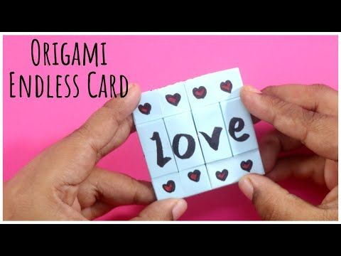 Easy Origami Card Endless Card Without Glue Infinity Card Tutorial Never Ending Card Diy Youtube In 2021 Infinity Card Origami Cards Card Tutorial