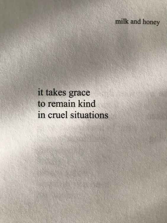 Wise words from Milk and Honey by Rupi Kaur