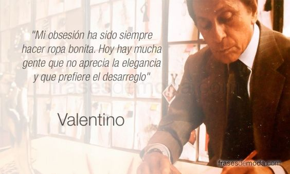 Frase de moda del diseñador Valentino