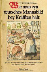 Historische Kochbücher: Karamellbonbons mit Hasch und Känguru für Honecker. Was empfehlen die Rolling Stones oder Wie man eyn teutsches Mannsbild bey Kräfften hält   Event24