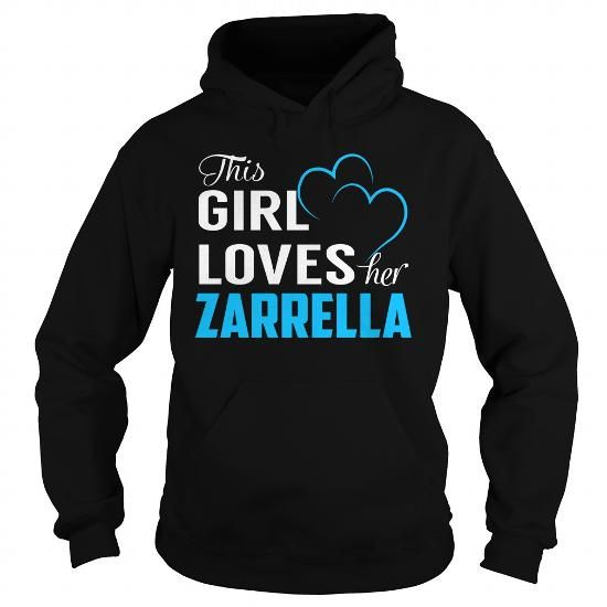 This Girl Loves Her ZARRELLA - Last Name, Surname T-Shirt - #workout shirt #tshirt makeover. This Girl Loves Her ZARRELLA - Last Name, Surname T-Shirt, sweatshirt storage,embellished sweatshirt. PRICE CUT =>...