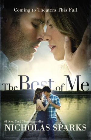 The Best of Me - New Movie based on Nicholas Sparks book...I hope the movie is as good as the book.