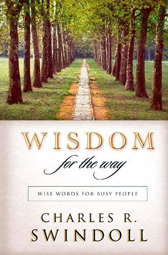 Wisdom for the Way: Wise Words for Busy People - Kindle