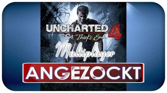 Angezockt - Uncharted 4 Multiplayer Beta
