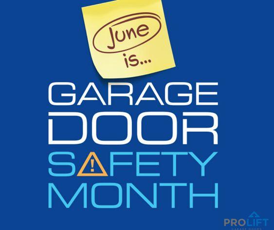 June 2020 Is Garage Door Safety Month Here S What You Need To Know In 2020 Garage Door Safety Garage Doors Garage