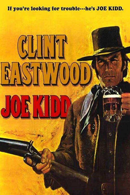 Joe Kidd 1972 Hd 1080p Latino Español Ingles Western Movies Clint Eastwood Western Film