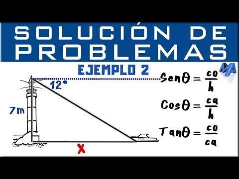 Razones Trigonométricas Solución De Problemas Ejemplo 2 Youtube Razones Trigonometricas Trigonometria Solucion De Problemas