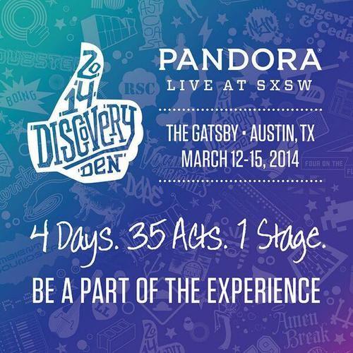 SXSW 2014: Pandora Discovery Den at The Gatsby