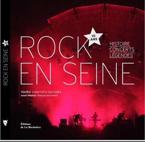 ROCK EN SEINE - 10 ANS   premier livre de Christophe Basterra.  avec un texte de moi dedans