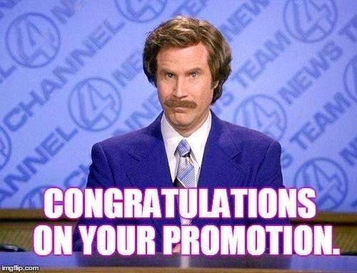 A Job Well Done Congratulations Quotes Congratulations Quotes Congratulations Quotes Promotion Congratulations Meme