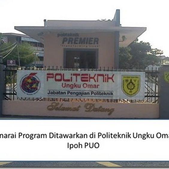 Info Senarai Program Kursus Di Politeknik Ungku Omar Puo Majalah Online Senaraiprogrampuoipoh Politeknikungkuomaripoh Info Broadway Shows Omar