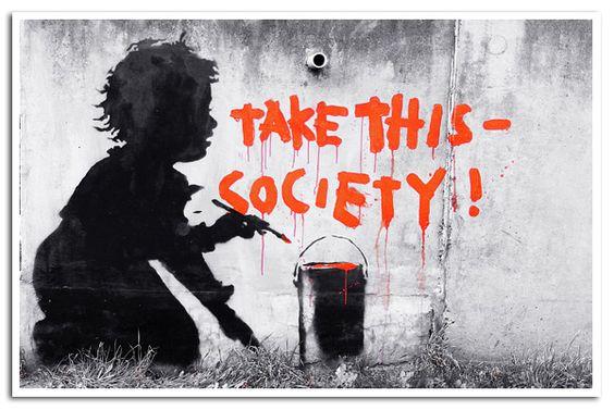 "Banksy ""take This Society"" / Shepherds Bush /www"