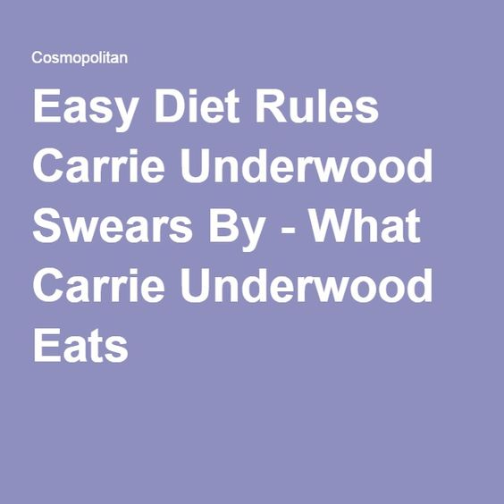 Easy Diet Rules Carrie Underwood Swears By - What Carrie Underwood Eats