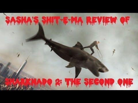 Sasha's Shit E Ma Review: Sharknado 2 - The Second One