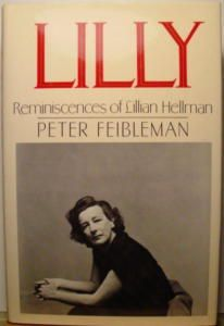 Lilly: Reminiscences of Lillian Hellman by Peter Feibleman