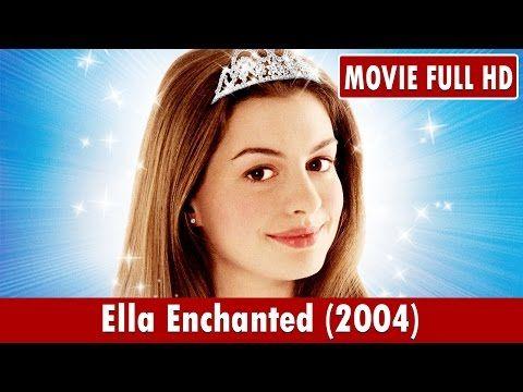 ella enchanted 2004 full movie