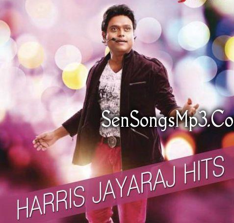 Harris Jayaraj Mp3 Songs Songs Mp3 Song Hit Songs