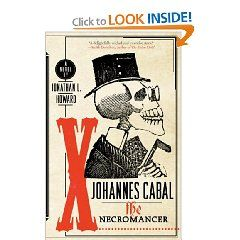 """Staffer's Pick: """"Johannes Cabal the Necromancer"""" is a delightfully wicked spin on the Faustian tale that is full of wit and adventure from page one.  Johannes Cabal heads a cast of characters who are some of the most interesting and engaging in the past ten years.  A must read!"""