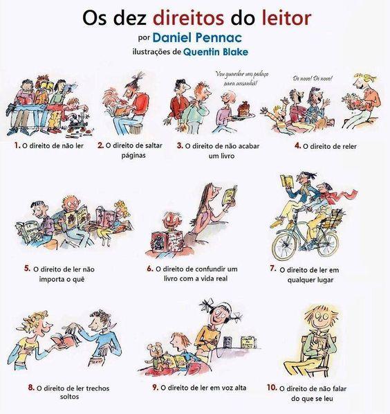 Os 10 direitos do leitor. Por Daniel Pennac, com ilustrações de Quentin Blake.: