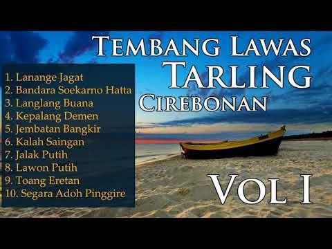 Tembang Lawas Tarling Cirebon Paling Top Playlist Youtube