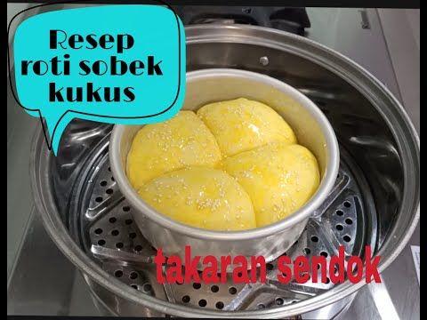 Resep Roti Sobek Kukus Takaran Sendok Youtube Rotis Resep Roti Ide Makanan