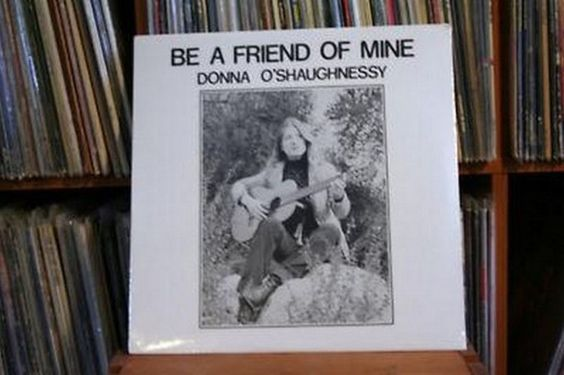 DONNA O SHAUGHNESSY -BE A FRIEND OF MINE - PRIVATE FOLK CANADA 1979 Lp near mint