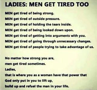 Men get tired too