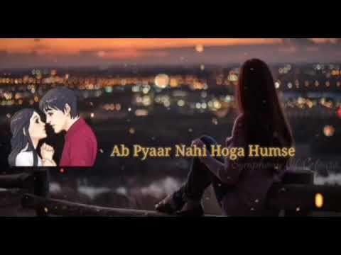 Yaara Song Status Main Chahoon Tujhe Kisi Aur Ko Tu Chahe Yaara New Love Whatsapp Status Video Youtube Song Status Songs New Love