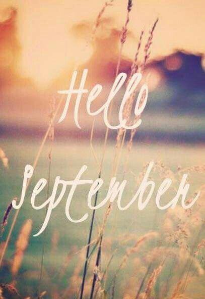 Hello September  Afrikaans  Pinterest  September and Hello september