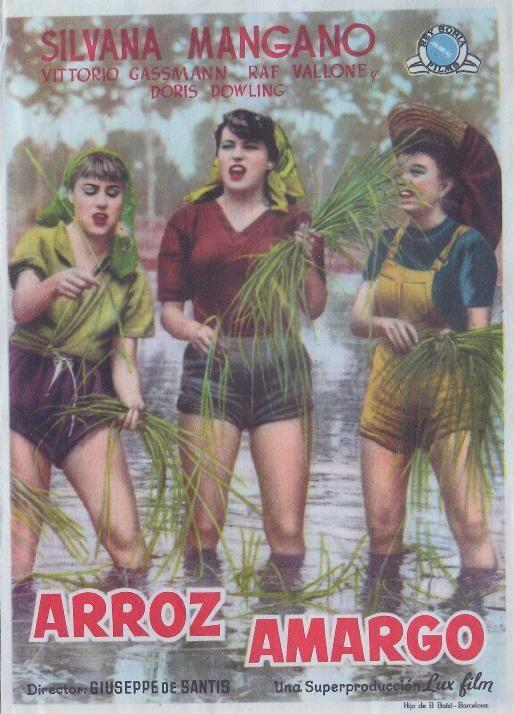 Folleto del film : ARROZ AMARGO. REY SORIA FILMS. SILVANA MANGANO - RAF VALLONE - VITTORIO GASSMAN.