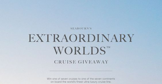 Seabourn's Extraordinary Worlds ™ Cruise Giveaway - Seabourn is giving away seven cruises for two, one to each of the seven continents.  Every two months, one winner will be drawn.  The more you sell, the more chances you have to win.  Round-trip airfare included.